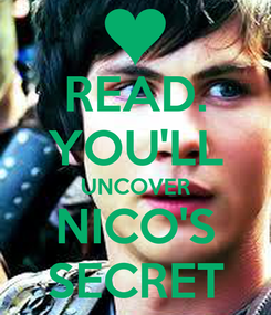 Poster: READ. YOU'LL UNCOVER NICO'S SECRET
