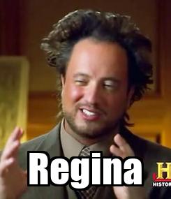 Poster:  Regina