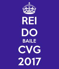 Poster: REI DO BAILE CVG 2017