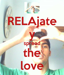 Poster: RELAjate y spread the love