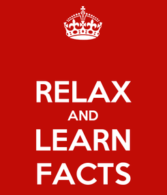 Poster:  RELAX AND LEARN FACTS