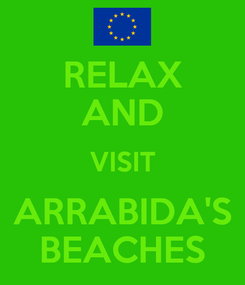 Poster: RELAX AND VISIT ARRABIDA'S BEACHES