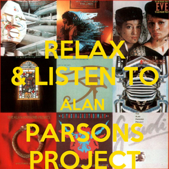 Poster: RELAX & LISTEN TO ALAN  PARSONS PROJECT