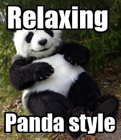 Poster: Relaxing  Panda style
