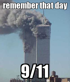 Poster: remember that day 9/11