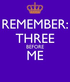 Poster: REMEMBER: THREE BEFORE ME