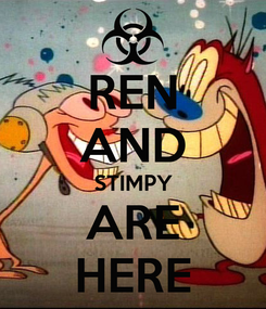 Poster: REN AND STIMPY ARE HERE