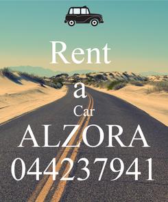 Poster: Rent  a  Car ALZORA 044237941