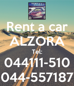 Poster: Rent a car ALZORA Tel: 044111-510 044-557187