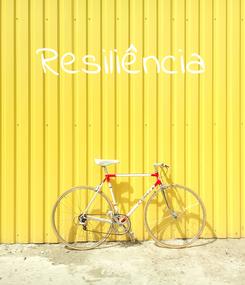 Poster: Resiliência