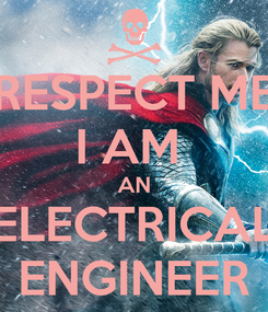 Poster: RESPECT ME I AM  AN ELECTRICAL ENGINEER