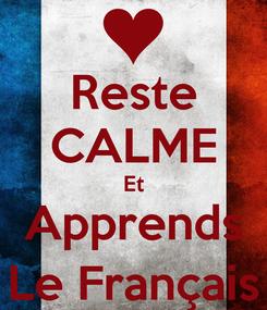 Poster: Reste CALME Et Apprends Le Français