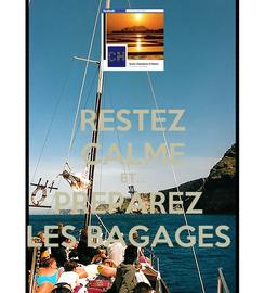 Poster: RESTEZ CALME ET... PREPAREZ  LES BAGAGES