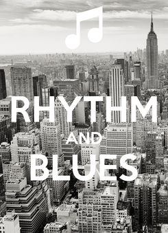Poster:  RHYTHM AND BLUES