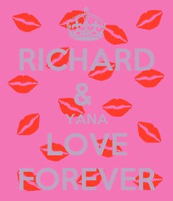Poster: RICHARD &  YANA LOVE FOREVER