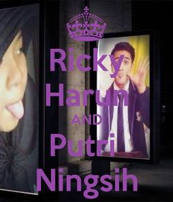 Poster: Ricky Harun AND Putri  Ningsih