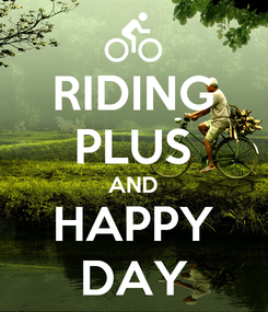 Poster: RIDING PLUS AND HAPPY DAY