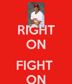 Poster: RIGHT ON  FIGHT  ON