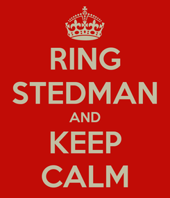 Poster: RING STEDMAN AND KEEP CALM