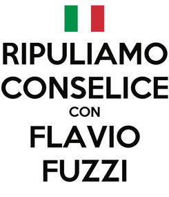 Poster: RIPULIAMO CONSELICE CON FLAVIO FUZZI