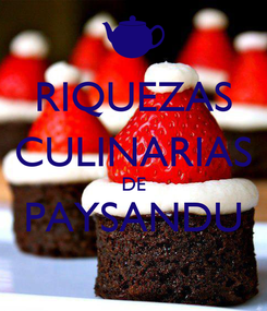 Poster: RIQUEZAS CULINARIAS DE PAYSANDU