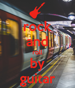 Poster: rock and roll by guitar