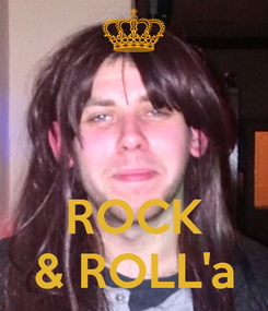 Poster:    ROCK & ROLL'a