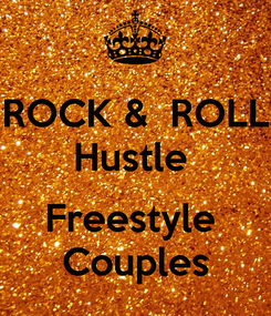 Poster: ROCK &  ROLL Hustle   Freestyle  Couples