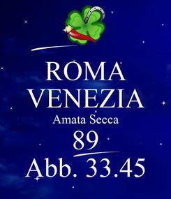 Poster: ROMA VENEZIA Amata Secca 89 Abb. 33.45