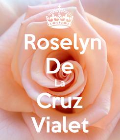 Poster:  Roselyn De La Cruz Vialet