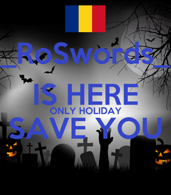Poster: _RoSwords_ IS HERE ONLY HOLIDAY SAVE YOU