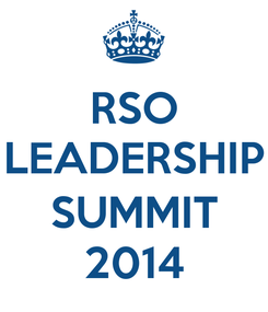 Poster: RSO LEADERSHIP  SUMMIT 2014