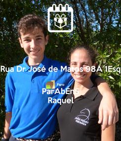 Poster: Rua Dr José de Matos 98A 1Esq  Faro ParAbÉnS Raquel