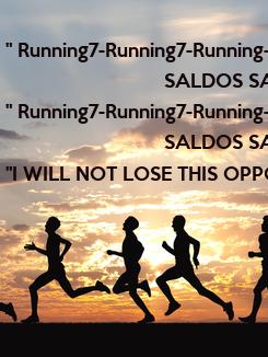 """Poster:  """" Running7-Running7-Running-"""