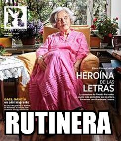 Poster:  RUTINERA