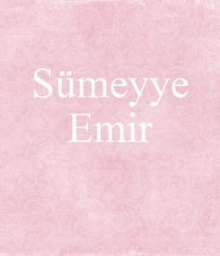 Poster: Sümeyye Emir