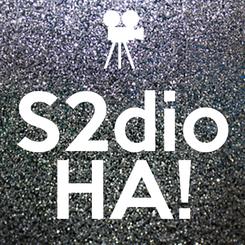 Poster:  S2dio  HA!