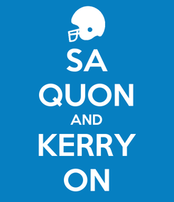 Poster: SA QUON AND KERRY ON