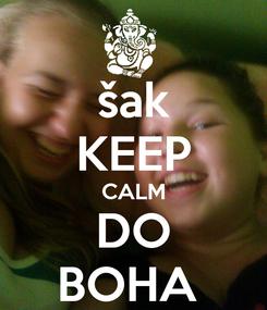 Poster: šak KEEP CALM DO BOHA