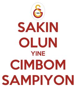Poster: SAKIN OLUN YINE CIMBOM SAMPIYON