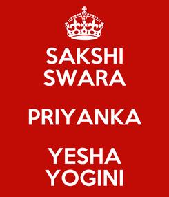 Poster: SAKSHI SWARA PRIYANKA YESHA YOGINI