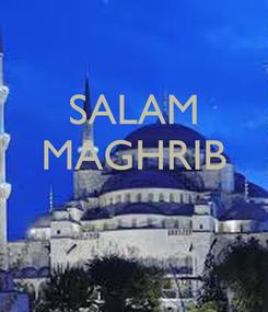 Poster: SALAM MAGHRIB