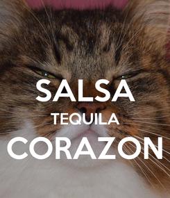 Poster:  SALSA TEQUILA CORAZON