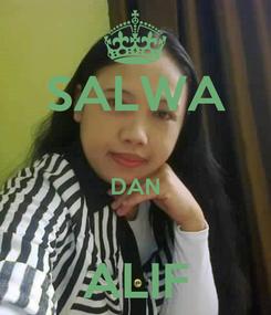 Poster: SALWA  DAN  ALIF
