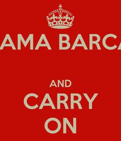 Poster: SAMA BARCA  AND CARRY ON