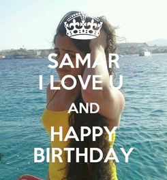 Poster: SAMAR I LOVE U  AND HAPPY BIRTHDAY