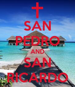 Poster: SAN PEDRO AND SAN RICARDO