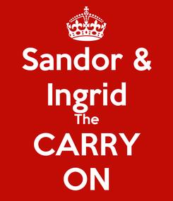Poster: Sandor & Ingrid The CARRY ON