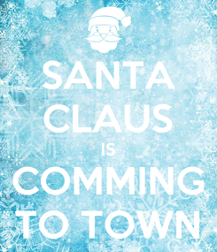 Poster: SANTA CLAUS IS COMMING TO TOWN