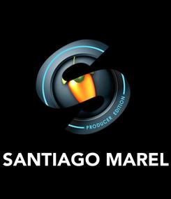 Poster:       SANTIAGO MAREL